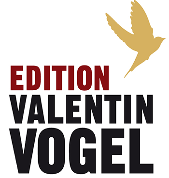 Edition Valentin Vogel